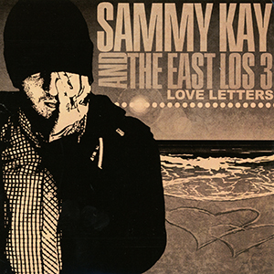 CD Sammy Kay And The East Los 3