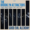 LP: The Brooklyn Attractors - Good Evil Alchemy