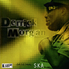 CD: Derrick Morgan - Original Ska Volume 1