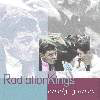 Radiation Kings: Early Years (CD)