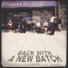 Stubborn All-Stars: Back With A New Batch (LP)