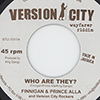 Finnigan & Prince Alla - Who Are They?/King Django & Rocker T - Wayfarers Prayer