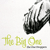 CD: The One Droppers - The Big One
