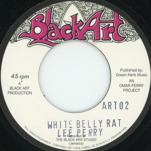 "7"" Single: Lee Perry - White Belly Rat  /  Jah Lion - Judas De White Belly Rat"