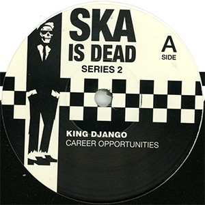 "7"" Single: King Django/Green Room Rockers - split 7"" - Career Opportunities/Wagon Wheel"