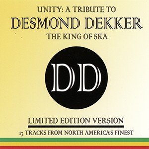CD (Canadian Import): V/A - Unity: A Tribute to Desmond Dekker (LIMITED EDITION)