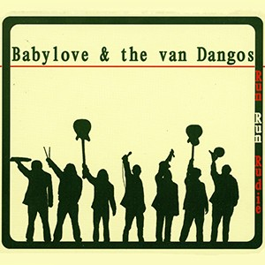 CD : Babylove & The Van Dangos - Run Run Rudie (Danish Import)