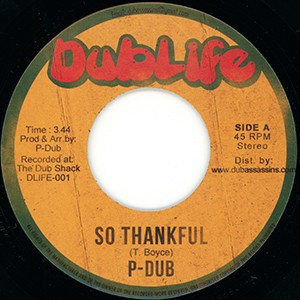 "7"" Single: P-Dub - So Thankful/Thankful Dub"