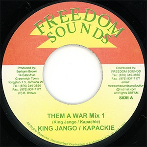 "7"" single (Jamaican Import): King Django & Kapachie - Them A War"