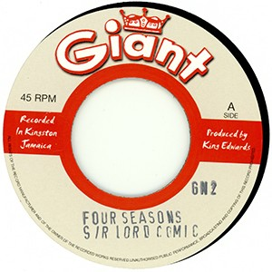 "7"" single: Sir Lord Comic w/The Skatalites - Four Seasons/Eric Morris - River Come Down"