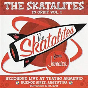 Double LP: The Skatalites - In Orbit Vol. 1 (German Import)