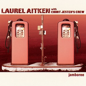 CD: Laurel Aitken with Court Jester's Crew - Jamboree