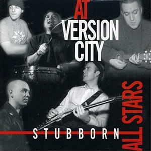 LP: Stubborn All-Stars - At Version City