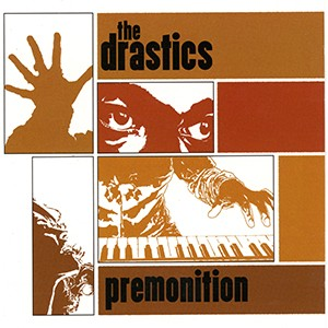 CD: The Drastics - Premonition