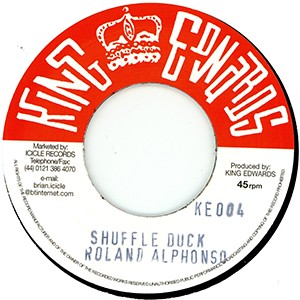 "7"" single: Roland Alphonso - Shuffle Duck/Higgs & Wilson - Love Not For Me"