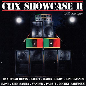 CD: CHX Sound System - Showcase II (Canadian Import)