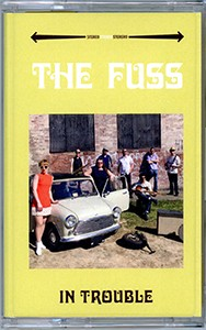 Cassette: 6-Song EP - The Fuss - In Trouble