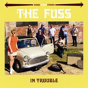CD: 6-Song EP - The Fuss - In Trouble