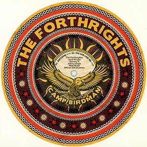 "7"" EP: The Forthrights - Camp Birdman EP"