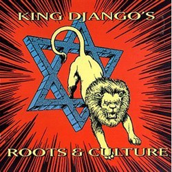 King Django: Roots and Culture (CD)