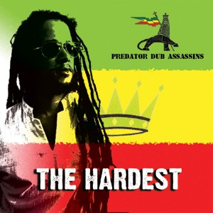 Predator Dub Assassins: The Hardest (CD)
