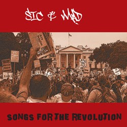 Sic & Mad: Songs for the Revolution (CD)