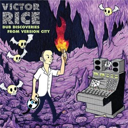 Victor Rice: Dub Discoveries From Version City (CD)