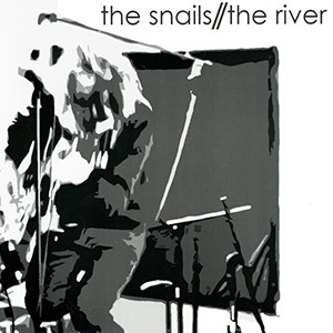 "7"" 4-Song EP: The Snails - The River"