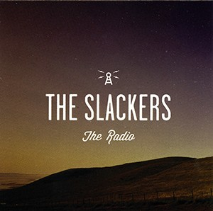 CD: The Slackers - The Radio
