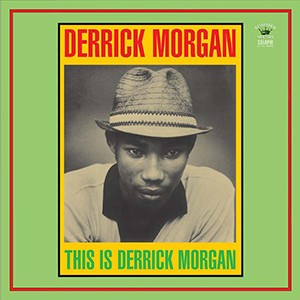 CD: Derrick Morgan - This is Derrick Morgan
