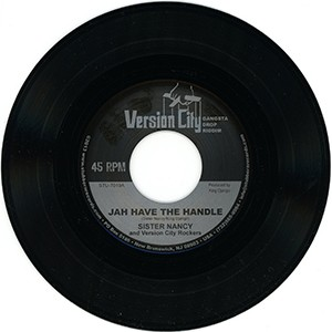 "Sister Nancy / Kapaichie: Jah Have the Handle / De Girls Dem (7"" single)"