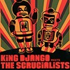 CD: King Django - King Django Meets the Scrucialists (With BONUS Tracks!)